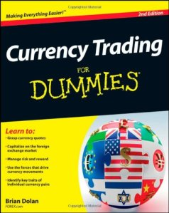 The title of this book is called Currency Trading for Dummies.  Take the hint.